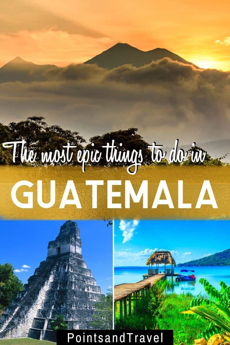 Things to do in Guatemala, the ultimate Guatemala bucket list, the most epic things to do in Guatemala, the most epic things to do in Guatemala #Guatemala #CentralAmerica