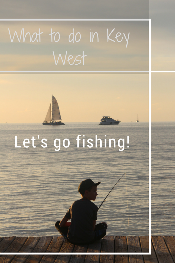 Come along with me as I show you what to do in Key West, Florida, Fishing, Sailing