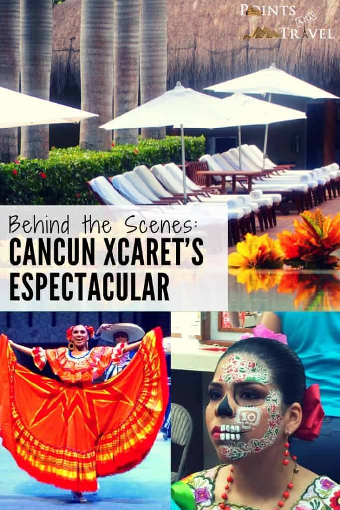 Mexico: Behind the Scenes: Cancun Xcaret's Espectacular