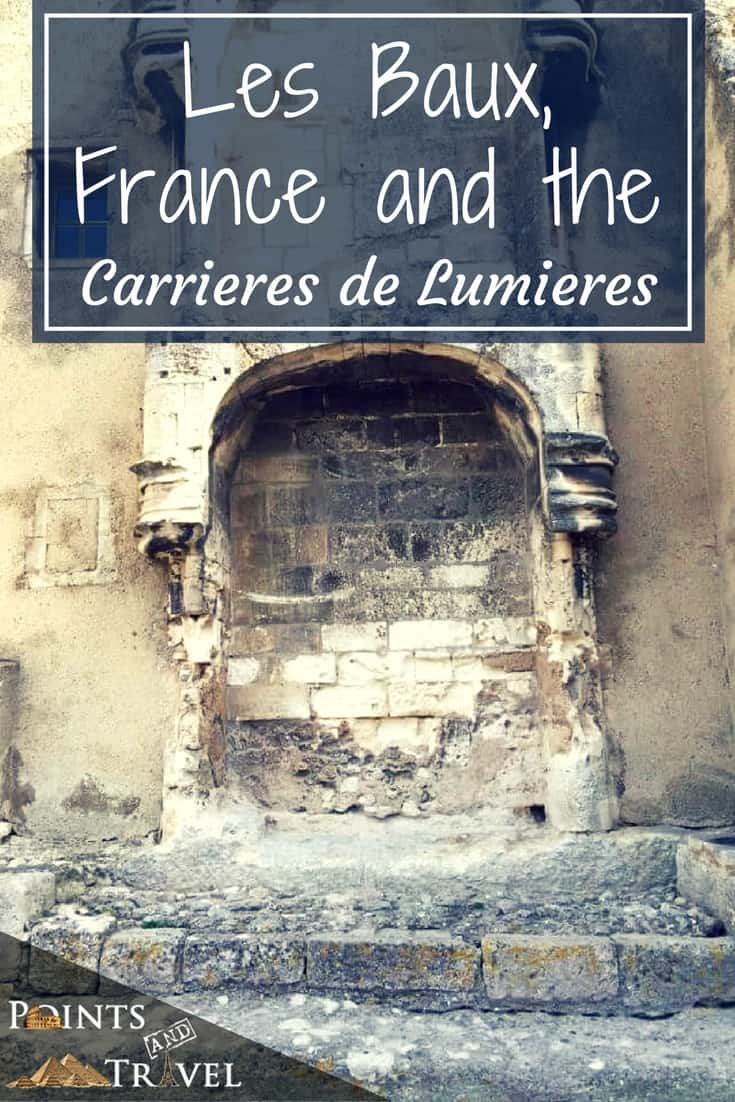 Come along with me as I explore Les Baux, France and Carrieres de Lumieres