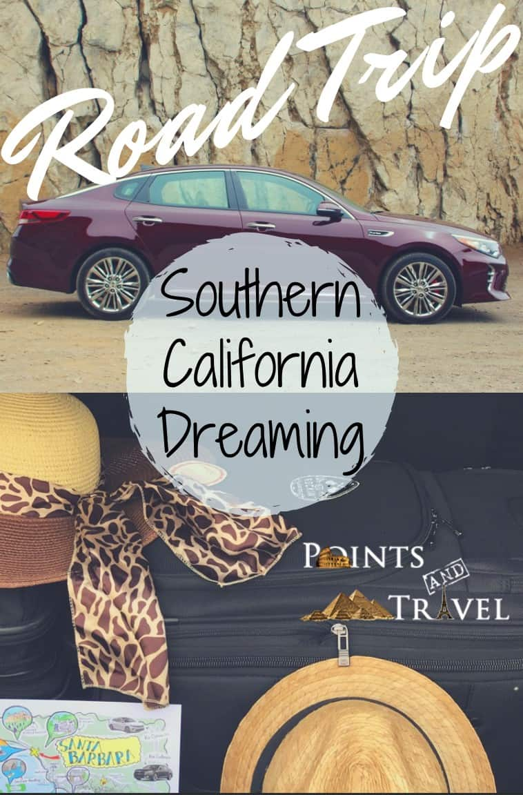 Come along with me for the Best Places to Visit in California, Southern California Dreaming