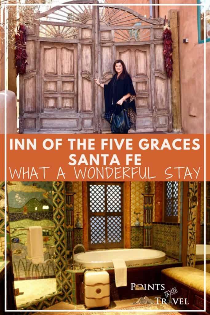 What a Wonderful Stay: Inn of the Five Graces, Santa Fe
