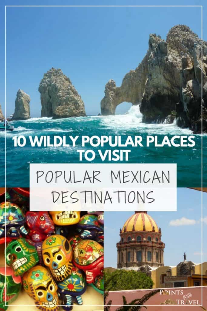 Popular Mexican Destinations