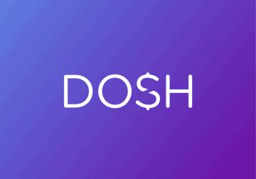 DOSH, Dosh App, #DoshApp
