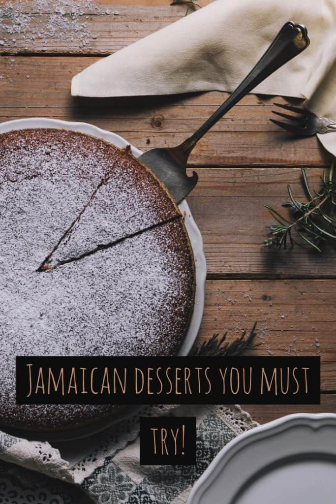 Jamaican desserts you must try!