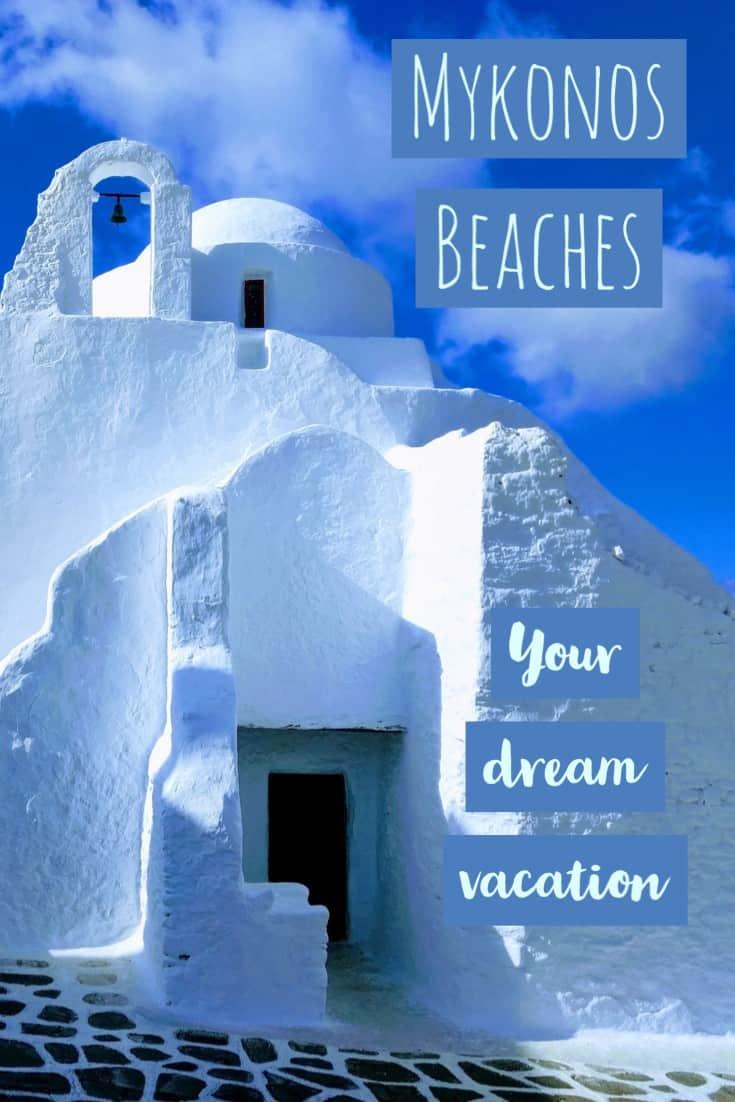 Mykonos Greece, Mykonos Beaches, Best place to stay in Mykonos, where to stay in Mykonos