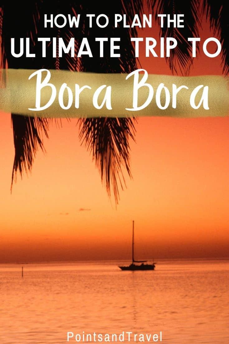 10 amazing things to do in Bora Bora, French Polynesia. How to plan an adventure trip to Bora Bora | Bora Bora activities | Bora Bora travel | Bora Bora honeymoon #borabora #frenchpolynesia