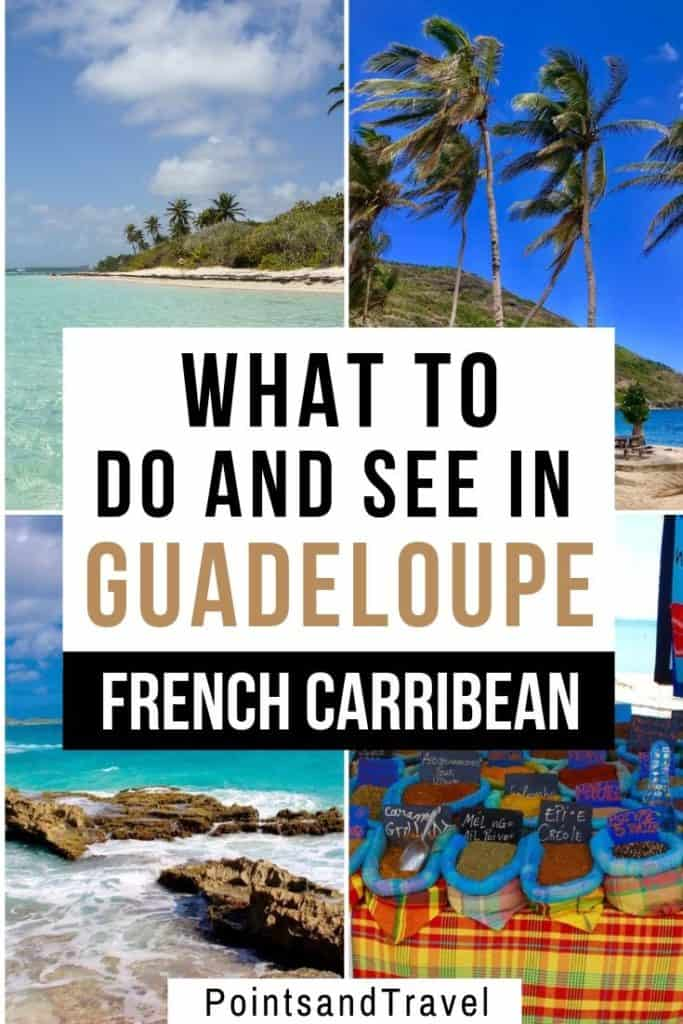 Guadeloupe Islands, Guadeloupe Holidays, What to see and do in Guadeloupe French Caribbean, The ultimate guide to Guadeloupe, the ultimate guide to Guadeloupe French Caribbean #Guadeloupe #FrenchCaribbean #Caribbean