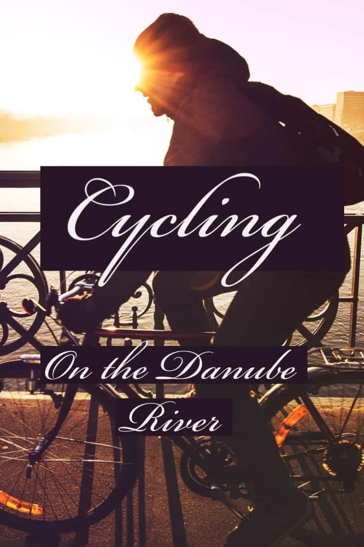 cycling the Danube, Vienna bike tour, Danube cycle path, Bike Tour