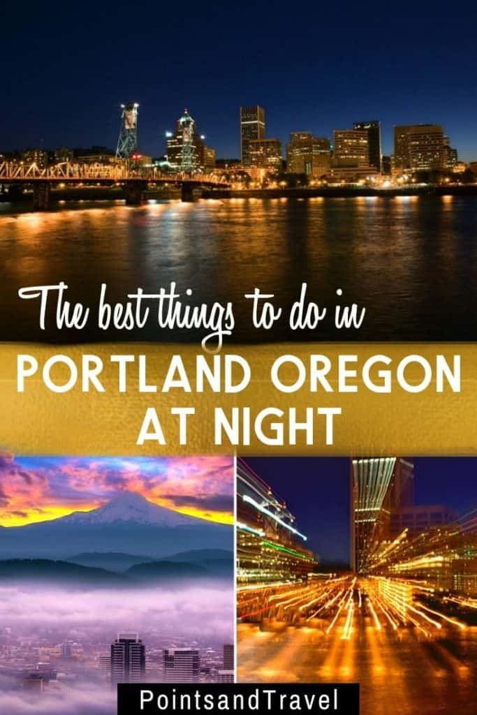 The best things to do in Portland at night, The best things to do in Portland OR at night, the ultimate nightlife guide to portland, #Portland #Oregon #Vacation