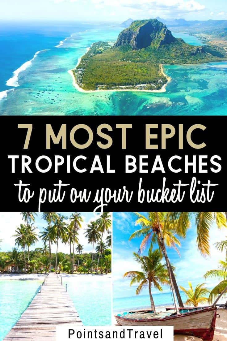 Are you home dreaming of gorgeous beaches? These 7 most beautiful beaches in the world should be on your list. This is the most epic beach bucket list in the world. Get ready to lounge on white sand under palm trees and sip a fresh coconut #beach #beachdestination | Beautiful Beach | Bucket List Destinations | Most Beautiful Beach in the World | Gorgeous Beach |
