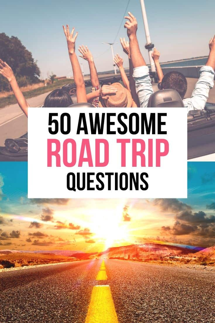 Road trip questions, questions for road trips, #roadtrips #roadtrip