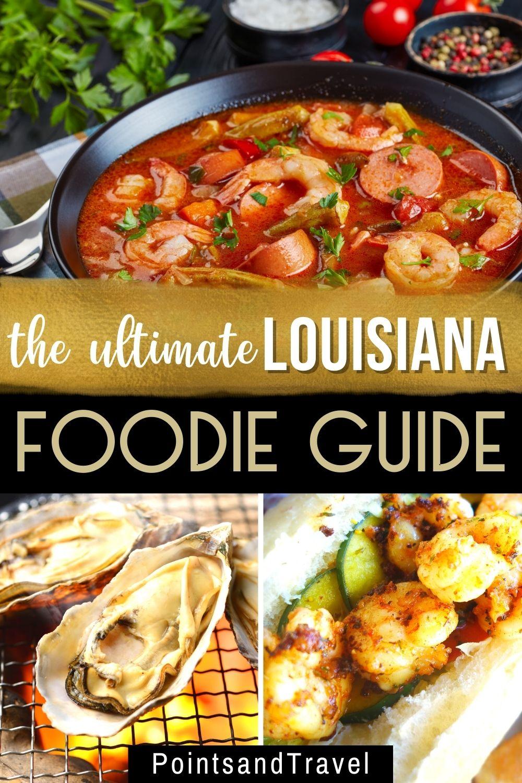 Foods of Louisiana, Louisiana cuisine, Louisiana dishes